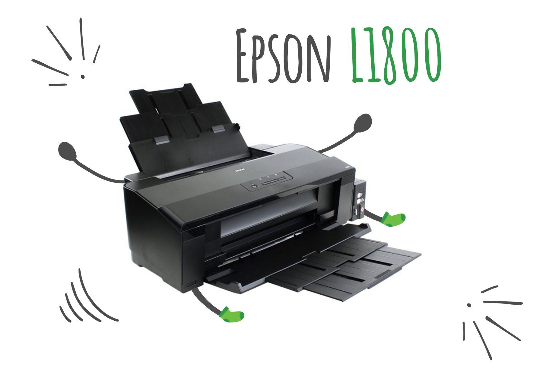 Epson L1800. Review din perspective feminine